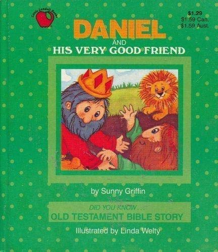 9781569870464: Daniel and His Very Good Friend