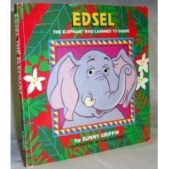 9781569870952: edsel, the elephant who learned to share