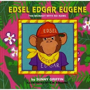 9781569870969: Edsel Edgar Eugene: The Monkey With No Name