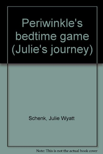 9781569872970: Periwinkle's bedtime game (Julie's journey)