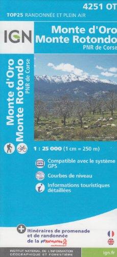 9781569873120: IGN 4251 OT Monte d'Oro, Monterotondo, PNR de Corse (Korsika, Frankreich) 1:25.000 topographische Wanderkarte IGN