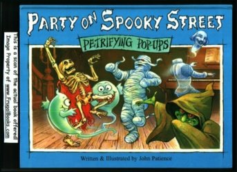 9781569875339: Party on spooky street (Petrifying pop-ups)