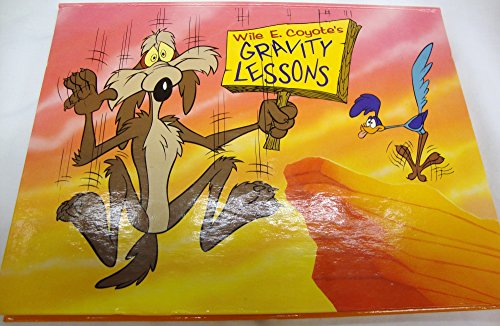 9781569875377: Wile E. Coyote's Gravity Lessons: Pop-Up Storybook
