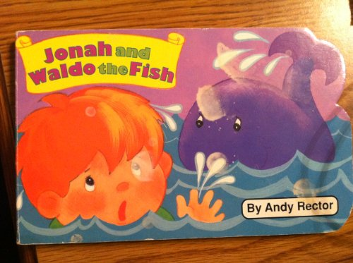 Jonah and Waldo the Fish