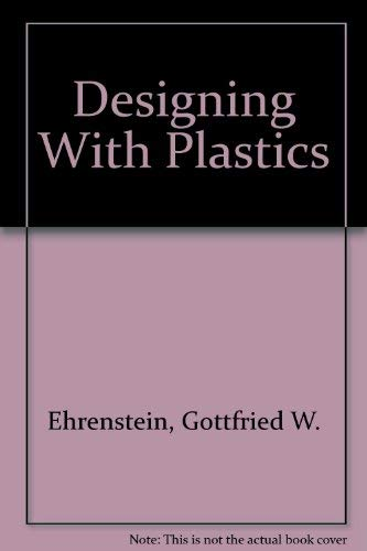 9781569900147: Designing With Plastics