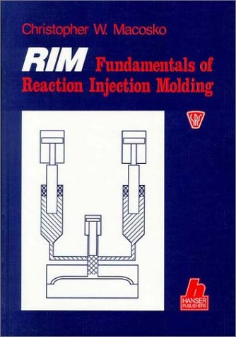 9781569900550: Rim: Fundamentals of Reaction Injection Molding