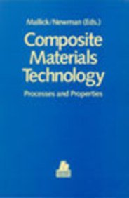 9781569900567: Composite Materials Technology: Processes and Properties