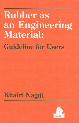 9781569900673: Rubber As an Engineering Material: Guideline for Users