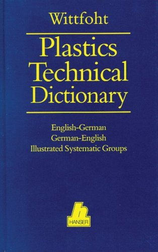 9781569901106: Plastics Technical Dictionary: English-German/German-English