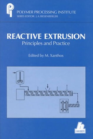 9781569901137: Reactive Extrusion: Principles and Practice