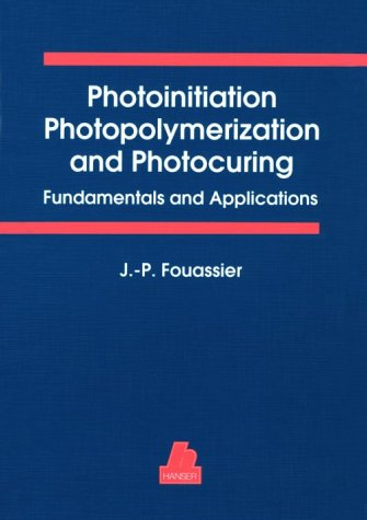 Photopolymerization. Fundamentals and Applications