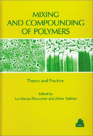 9781569901564: Mixing and Compounding of Polymers (Progress in Polymer Processing)