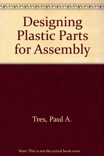 9781569901687: Designing Plastic Parts for Assembly