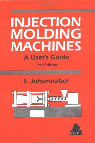 Injection Molding Machines: Johannaber, Friedrich, Johannaber,