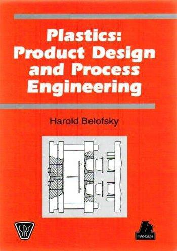 9781569901793: Plastics : Product Design and Process Engineering