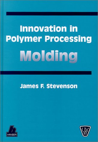 9781569901977: Innovation in Polymer Processing: Molding