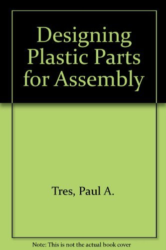 9781569901991: Designing Plastic Parts for Assembly
