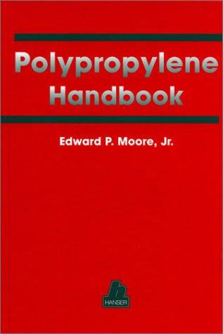 9781569902080: Polypropylene Handbook: Polymerization, Characterization, Properties, Processing, Applications