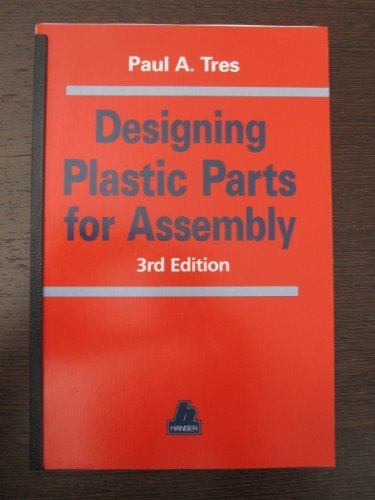9781569902431: Designing Plastic Parts for Assembly