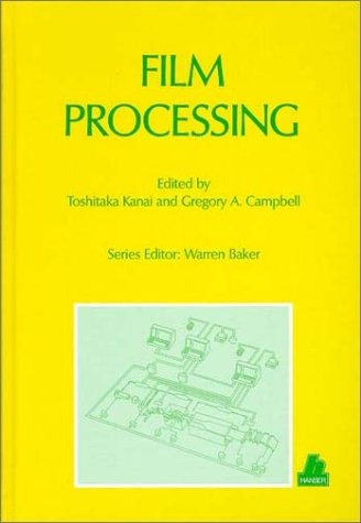 9781569902523: Film Processing (Progress in Polymer Processing)