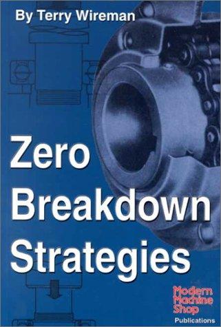 9781569902592: Zero Breakdown Strategies