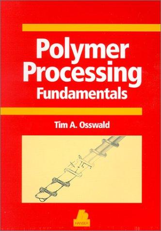 9781569902622: Polymer Processing Fundamentals