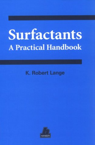 Surfactants: A Practical Handbook