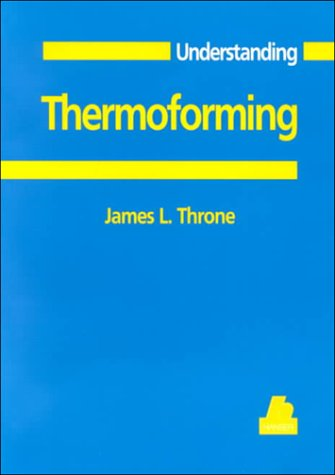 Understanding Thermoforming
