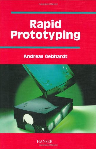 Rapid Prototyping: Gebhardt, Andreas