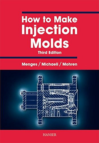9781569902820: How to Make Injection Molds