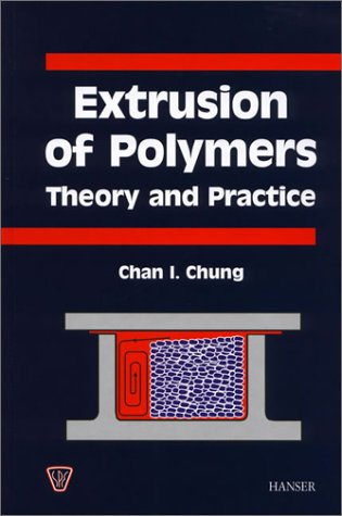 9781569902882: Extrusion of Polymers: Theory and Practice (Spe Books)
