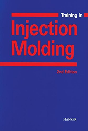 9781569903025: Training in Injection Molding 2E