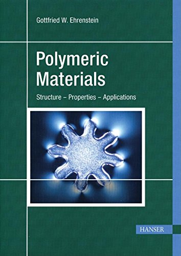9781569903100: Polymeric Materials: Structure, Properties, Applications