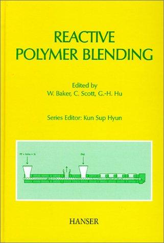 9781569903124: Reactive Polymer Blending (Progress in Polymer Processing)