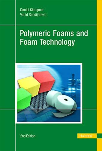 Polymeric Foams And Foam Technology: Sendijarevic, vahid