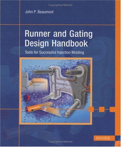 9781569903476: Runner and Gating Design Handbook: Tools for Successful Injection Molding