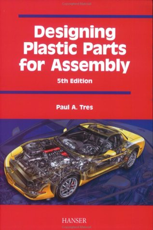 9781569903506: Designing Plastic Parts for Assembly