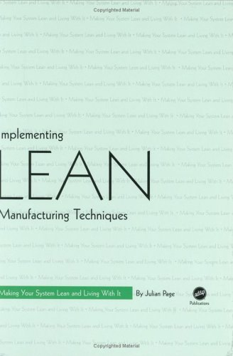 9781569903537: Implementing Lean Manufacturing Techniques: Making Your System Lean and Living with It