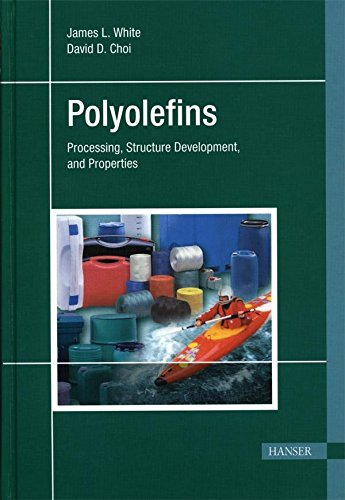 9781569903698: Polyolefins: Processing, Structure Development, and Properties