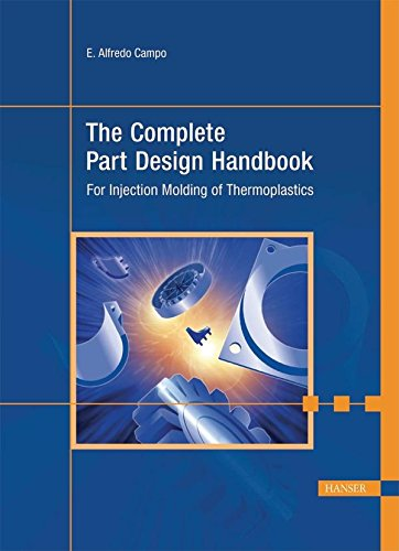 9781569903759: The Complete Part Design Handbook: For Injection Molding of Thermoplastics