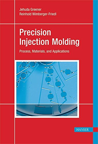 9781569904008: Precision Injection Molding: Process, Materials, and Applications