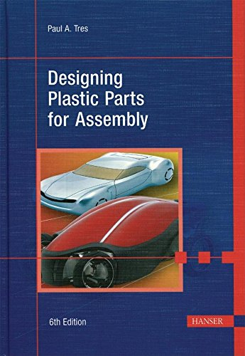 9781569904015: Designing Plastic Parts for Assembly 6E