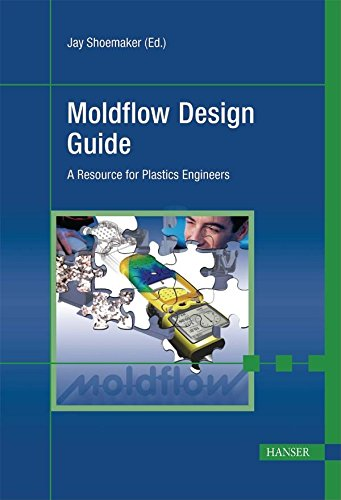 9781569904039: Moldflow Design Guide: A Resource for Plastics Engineers