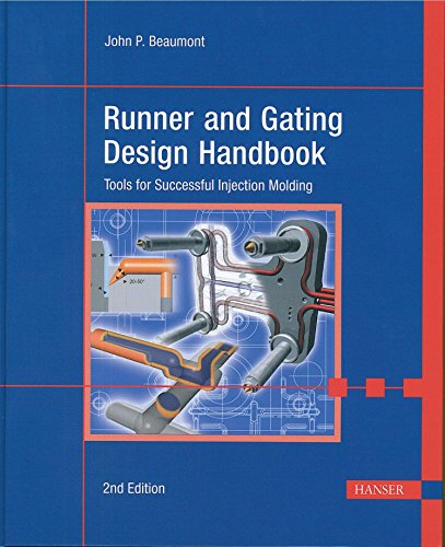 9781569904213: Runner and Gating Design Handbook 2e: Tools for Successful Injection Molding