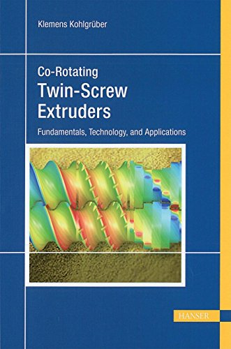 9781569904220: Co-Rotating Twin-Screw Extruders: Fundamentals, Technology, and Applications