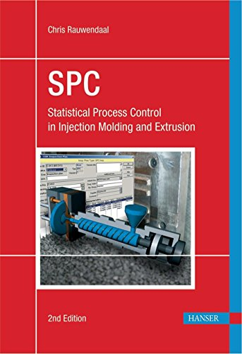 SPC 2E: Statistical Process Control in Injection: Rauwendaal, Chris