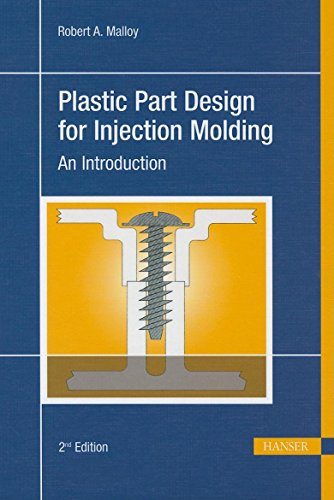 9781569904367: Plastic Part Design for Injection Molding 2E: An Introduction