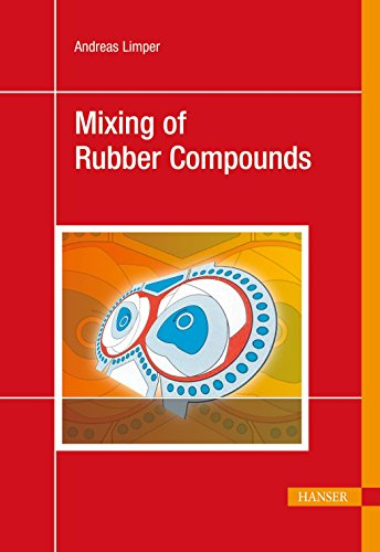 9781569904589: Mixing of Rubber Compounds