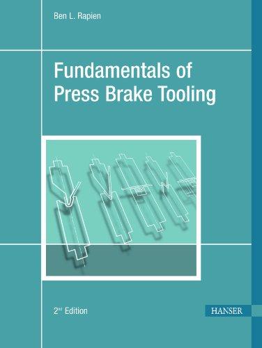 Fundamentals of Press Brake Tooling: Rapien, Ben L.