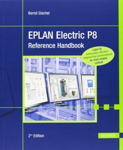 9781569905036: EPLAN Electric P8 Reference Handbook 2E